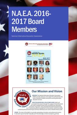 N.A.E.A. 2016-2017 Board Members