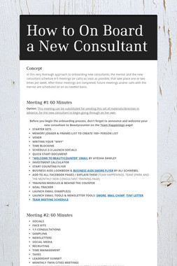 How to On Board a New Consultant