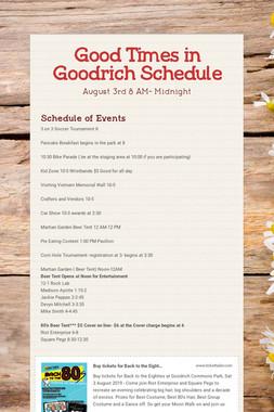 Good Times in Goodrich  Schedule