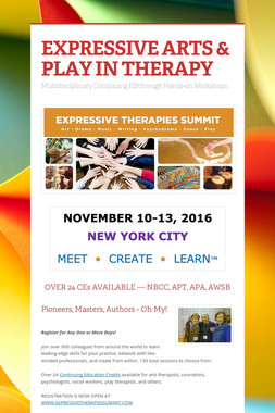EXPRESSIVE ARTS & PLAY IN THERAPY