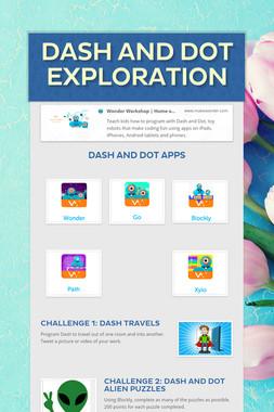 Dash and Dot Exploration