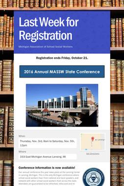 Last Week for Registration