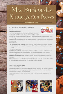 Mrs. Burkhardt's Kindergarten News