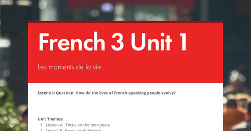 French 3 Unit 1 | Smore Newsletters for Education