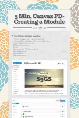 5 Min. Canvas PD- Creating a Module