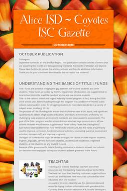Alice ISD ~ Coyotes ISC Gazette