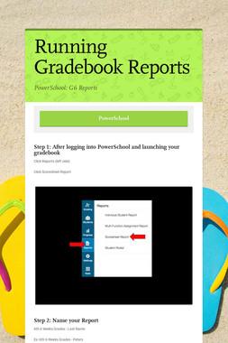 Running Gradebook Reports