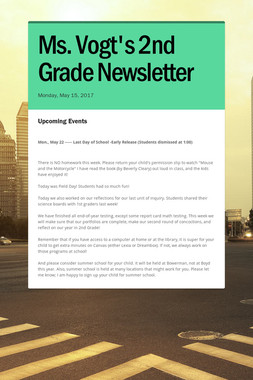 Ms. Vogt's 2nd Grade Newsletter