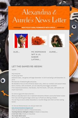Alexandria & Aurele's News Letter