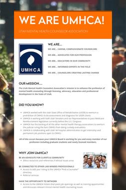 WE ARE UMHCA!