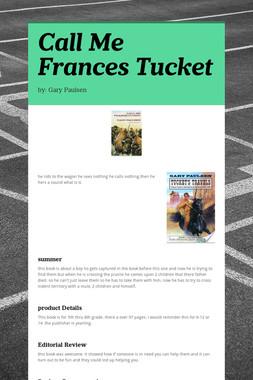Call Me Frances Tucket