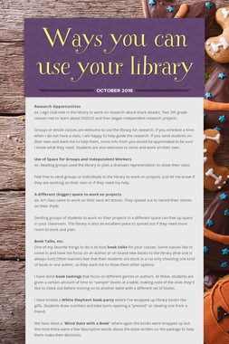 Ways you can use your library
