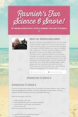 Rasmieh's Fun Science 6 Smore!