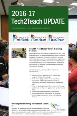 2016-17 Tech2Teach UPDATE