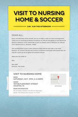 Visit to Nursing Home & Soccer