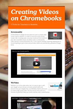 Creating Videos on Chromebooks