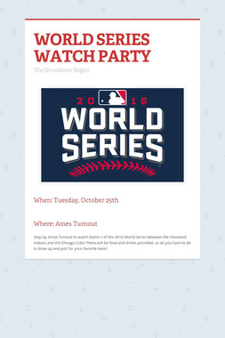 WORLD SERIES WATCH PARTY