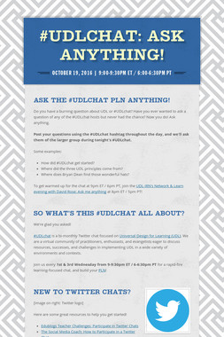 #UDLchat: Ask Anything!