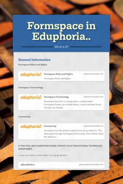 Formspace in Eduphoria..