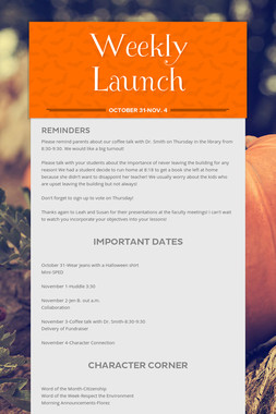 Weekly Launch