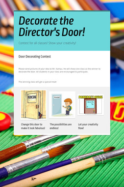 Decorate the Director's Door!