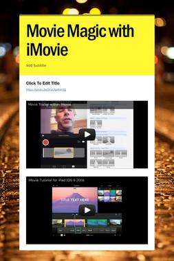 Movie Magic with iMovie