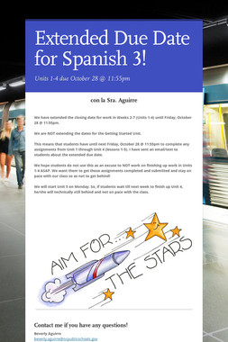 Extended Due Date for Spanish 3!