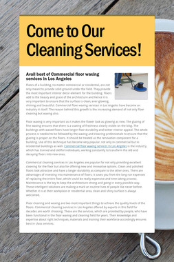 Come to Our Cleaning Services!