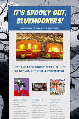 It's Spooky Out, BlueMooners!