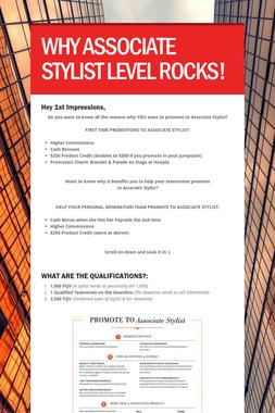 WHY ASSOCIATE STYLIST LEVEL ROCKS!