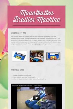 Mountbatten Brailler Machine