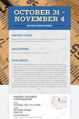October 31 - November 4