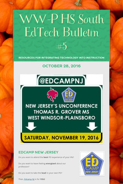 WW-P HS South EdTech Bulletin #5