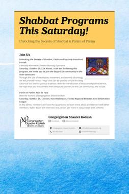 Shabbat Programs This Saturday!