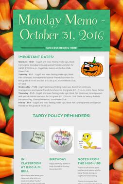 Monday Memo - October 31, 2016