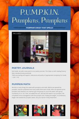 P.U.M.P.K.I.N. Pumpkins, Pumpkins
