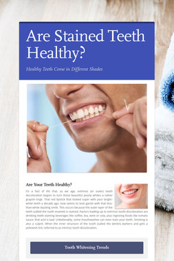 Are Stained Teeth Healthy?