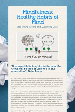 Mindfulness: Healthy Habits of Mind