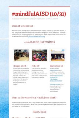 #mindfulAISD (10/31)