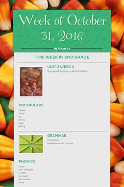 Week of October 31, 2016