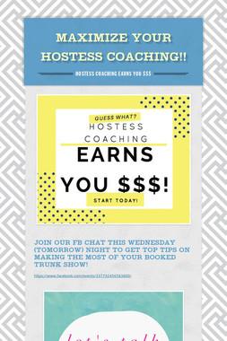 Maximize Your Hostess Coaching!!