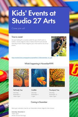 Kids' Events at Studio 27 Arts