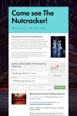 Come see The Nutcracker!