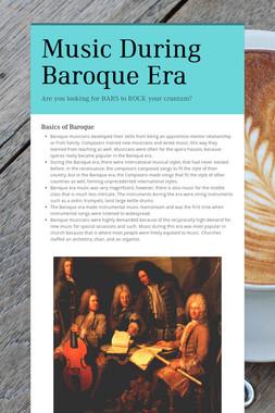 Music During Baroque Era