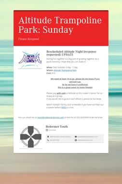 Altitude Trampoline Park: Sunday