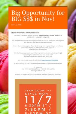 Big Opportunity for BIG $$$ in Nov!