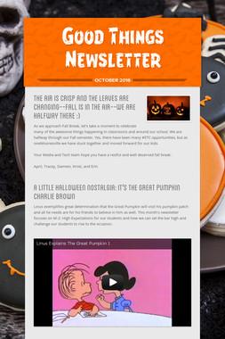 Good Things Newsletter
