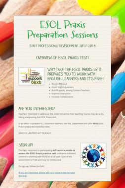 ESOL Praxis Preparation Sessions