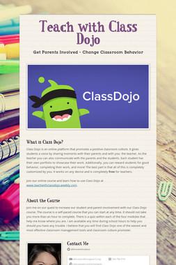 Teach with Class Dojo