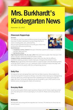 Mrs. Burkhardt's Kindergarten News